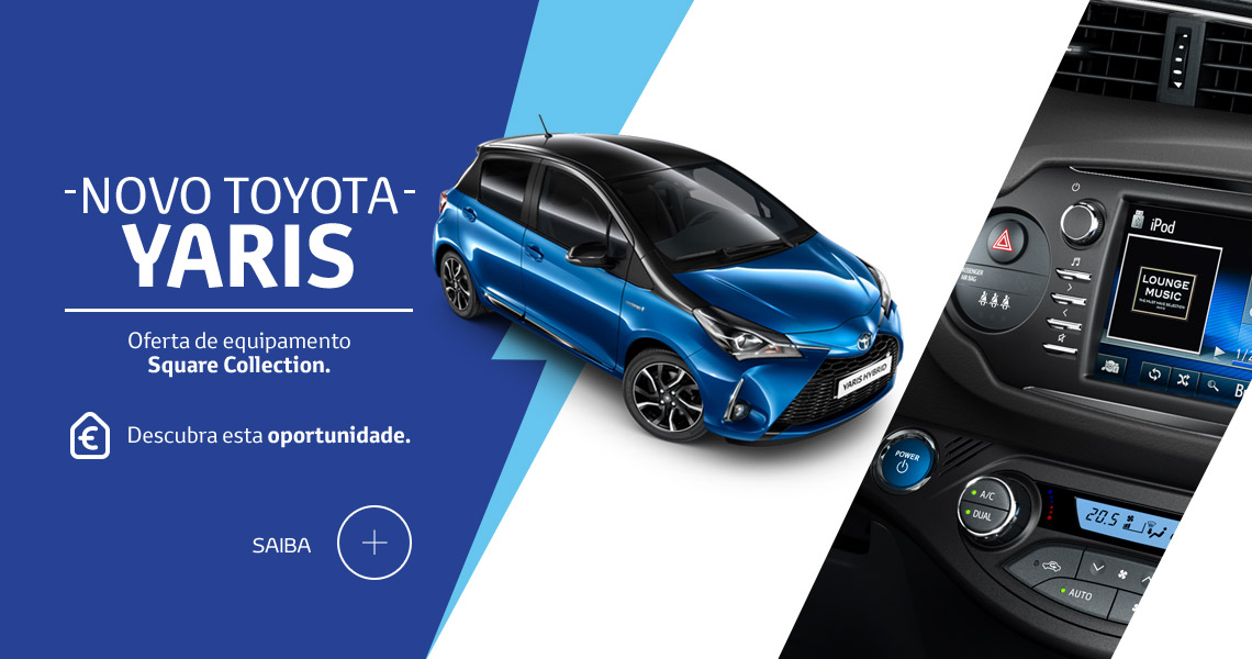 Oferta de Equipamento no Yaris SQUARE Collection